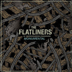"The Flatliners ""Monumental""7"""