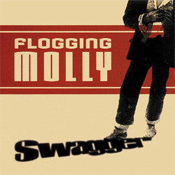 "Flogging Molly ""Swagger"" CD"
