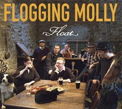 "Flogging Molly ""Float"" CD"