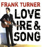 "Frank Turner ""Love, Ire and Songs"" LP"