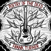 "Frank Turner ""Poetry Of The Deed"" CD"