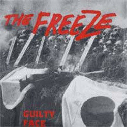 "The Freeze ""Guilty Face"" 7"""