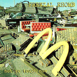 "Frenzal Rhomb ""Not So Tough Now"" CD"