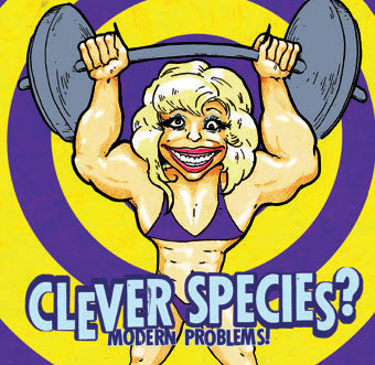 "Clever Species ""Modern problems"" CD"