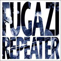 "Fugazi ""Repeater + 3 Songs"" CD"