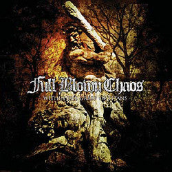 "Full Blown Chaos ""Within The Grasp Of Titans"" CD"