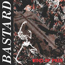 "Bastard ""Wind Of Pain"" LP"