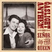 "The Gaslight Anthem ""Senor And The Queen"" CDEP"