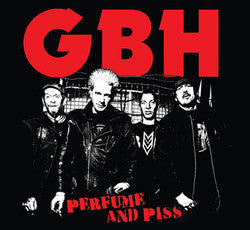 "GBH ""Perfume and Piss"" CD"