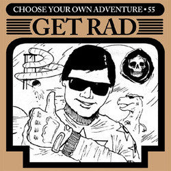 "Get Rad ""Choose Your Own Adventure"" 7"""