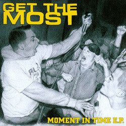 "Get The Most ""Moment In Time"" 7"""