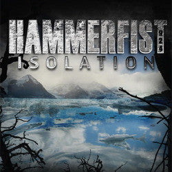 "Hammerfist ""Isolation"" CD"