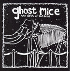 "Ghost Mice ""The Debt Of The Dead"" CDEP"