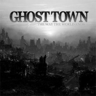 "Ghost Town ""The Way The World Ends"" CDEP"