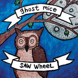 "Ghost Mice / Saw Wheel ""Split"" LP"