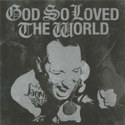 "God So Loved The World ""Self Titled"" CDep"