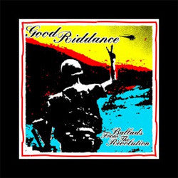 "Good Riddance ""Ballads From The Revolution"" LP"