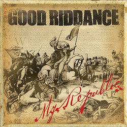 "Good Riddance ""My Republic"" LP"