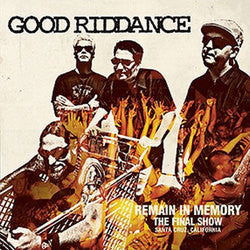 "Good Riddance ""Remain In Memory - The Final Show"" CD"
