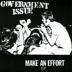 "Government Issue ""Make An Effort""7"""