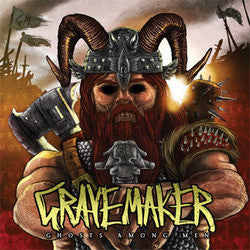 "Grave Maker ""Ghosts Among Men""CD"