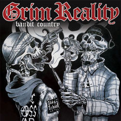 "Grim Reality ""Bandit Country"" 7"""
