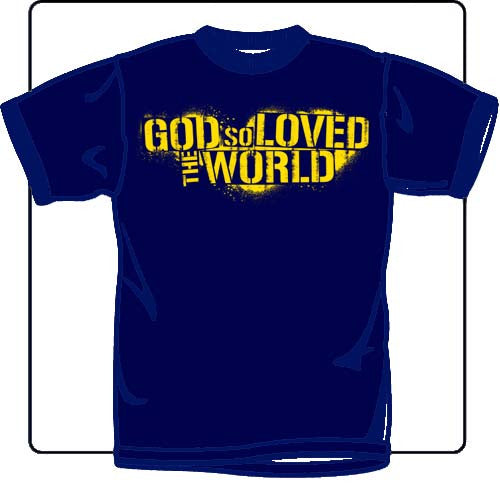 God So Loved The World Stencil T Shirt
