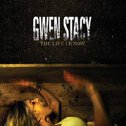 "Gwen Stacy ""Life I Know"" CD"