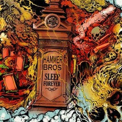 "Hammer Bros ""Sleep Forever"" 7"""