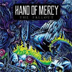 "Hand Of Mercy ""The Fallout"" CD"