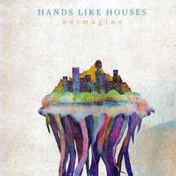 "Hands Like Houses ""Unimagine"" LP"
