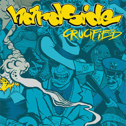 "Hardside ""Crucified"" 7"""