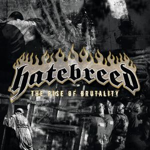 "Hatebreed ""The Rise Of Brutality"" CD"