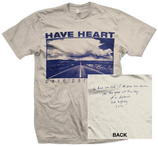 "Have Heart ""Pave Paradise"" T Shirt"