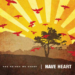 "Have Heart ""The Things We Carry"" LP"