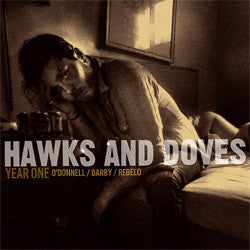"Hawks And Doves ""Year One"" CD"