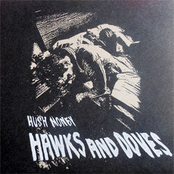 "Hawks And Doves ""Hush Money"" 7"""