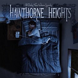"Hawthorne Heights ""If Only You Were Lonely"" CD"