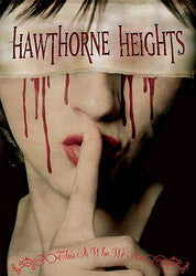 "Hawthorne Heights ""This Is Who We Are"" DVD"