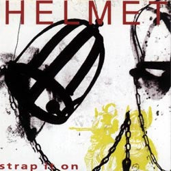 "Helmet ""Strap It On"" LP"