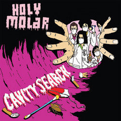 "Holy Molar ""Cavity Search"" CDEP"
