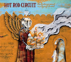"Hot Rod Circuit ""The Underground Is A Dying Breed"" CD"