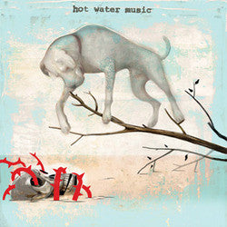 "Hot Water Music ""The Fire, The Steel, The Tread b/w Up To Nothin"