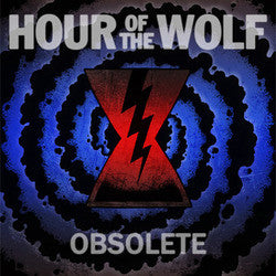 "Hour Of The Wolf ""Obsolete""10"""
