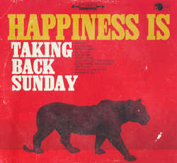"Taking Back Sunday ""Happiness Is"" CD"