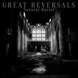 "Great Reversals ""Natural Burial"" 7"""