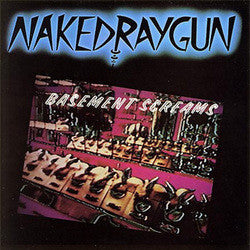 "Naked Raygun ""Basement Screams"" LP"