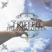 "I Killed The Prom Queen ""Music For The Recently Deceased"" CD"