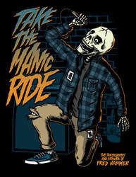 "Fred Hammer ""Take The Manic Ride"" Book"