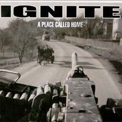 "Ignite ""A Place Called Home"" LP"